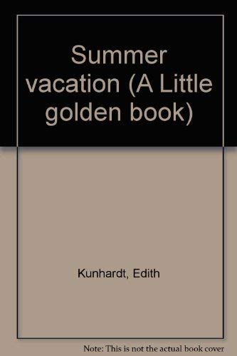 9780307602213: Summer Vacation (A Little Golden Book)