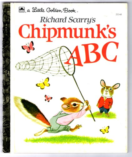 9780307602244: Richard Scarry's Chipmunk's ABC