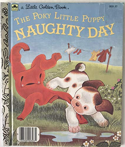 The Poky Little Puppy's Naughty Day (Little Golden Readers) (0307602435) by Jean Chandler