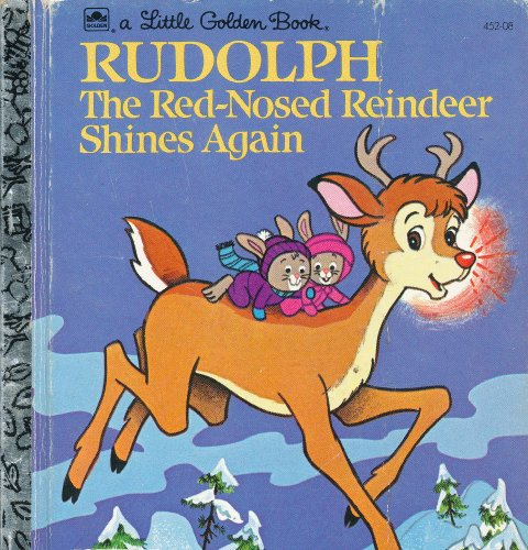 9780307602466: Rudolph the Red-Nosed Reindeer Shines Again