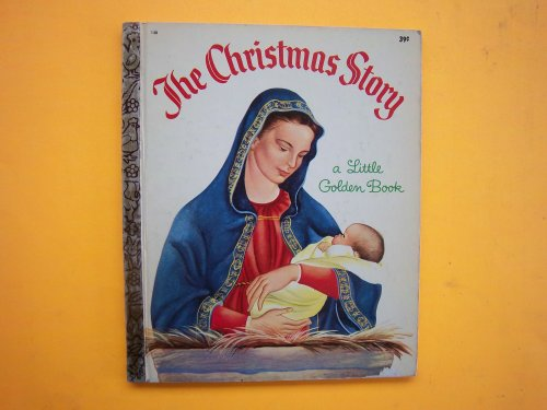 9780307602671: The Christmas Story (Little Golden Readers)