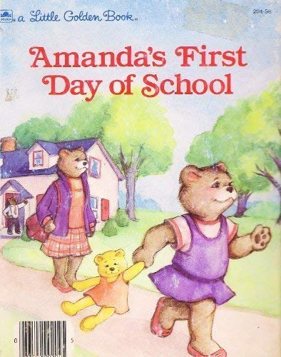 9780307602725: A Little Golden Book: Amanda's First Day of School