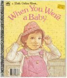 9780307602992: When You Were a Baby