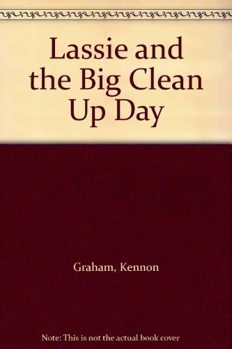 Lassie and the Big Clean Up Day: Graham, Kennon