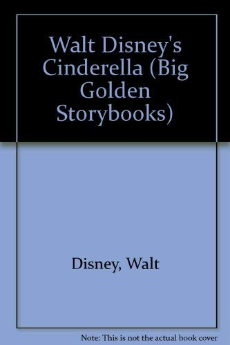 9780307603401: Walt Disney's Cinderella (Big Golden Storybooks)
