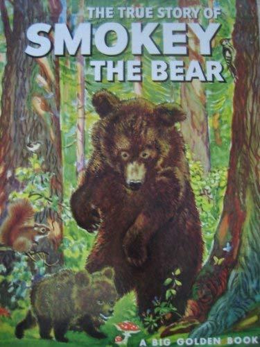 9780307604293: The True Story of Smokey the Bear