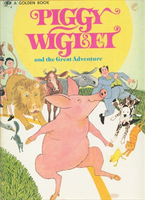 9780307604934: Piggy Wiglet and the Great Adventure