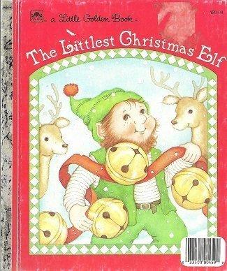 9780307605023: The littlest Christmas elf (A Little Golden book)