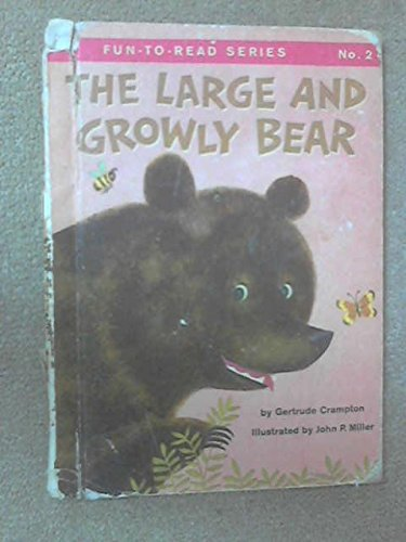 9780307605108: The Large and Growly Bear