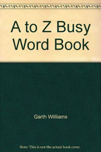 9780307605177: A to Z Busy Word Book