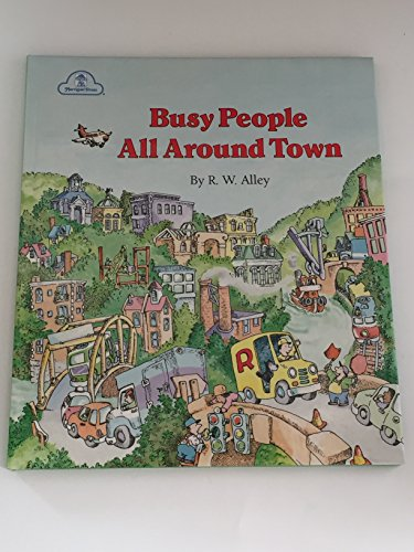 9780307605184: Busy People All Around Town (Busy Books)