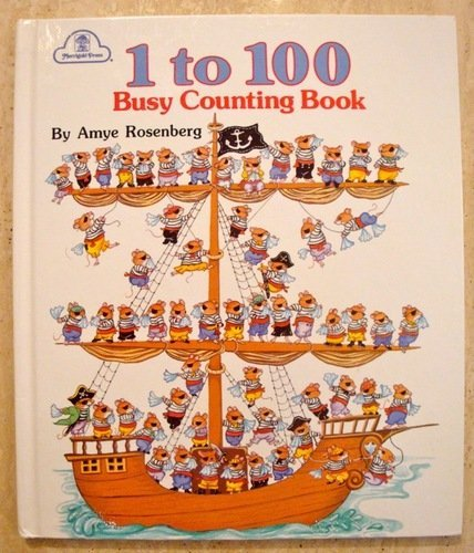 1 to 100 Busy Counting Book: Amye Rosenberg