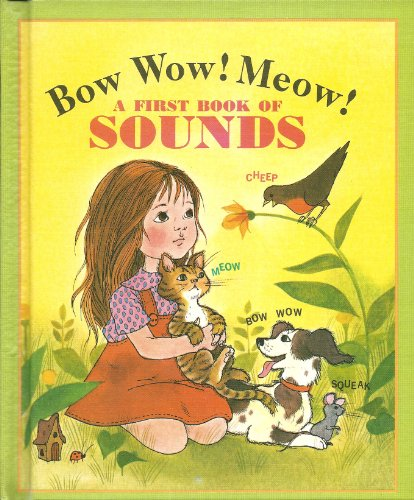 9780307605238: Bow Wow Meow: A First Book of Sounds