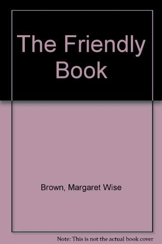 9780307605924: The Friendly Book