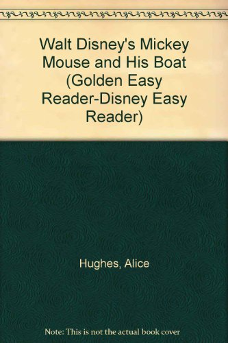 9780307606921: Walt Disney's Mickey Mouse and His Boat (Golden Easy Reader-Disney Easy Reader)