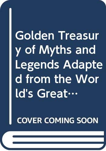 Golden Treasury of Myths and Legends Adapted