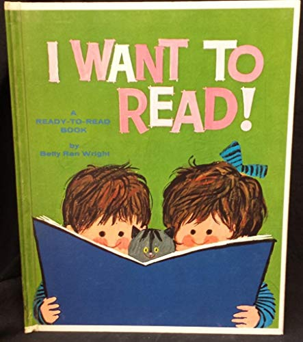 I Want to Read (A Ready -: Betty Ren Wright