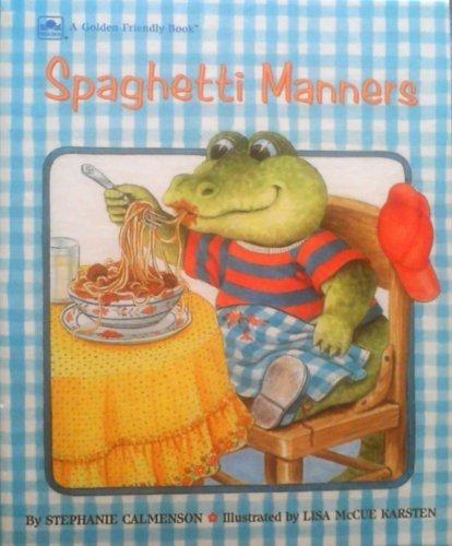 9780307609076: Spaghetti Manners (Golden Friendly Books)