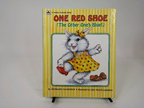 9780307609083: One Red Shoe: The Other One's Blue! (Golden Friendly Books)