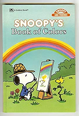9780307609298: Snoopy's Book of Colors (Snoopy and Friends)