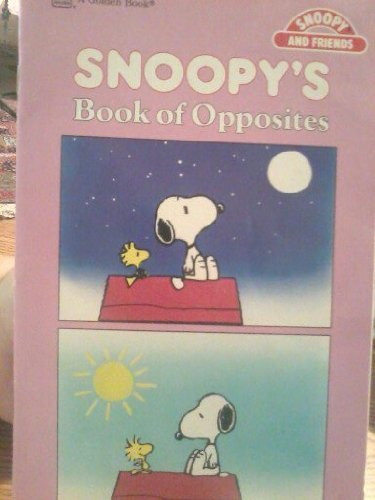 9780307609311: Snoopy's Book of Opposites (Snoopy's Books for Beginners)