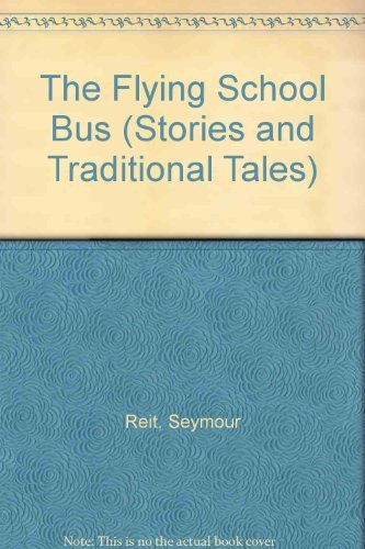 9780307610324: The Flying School Bus (Stories and Traditional Tales)