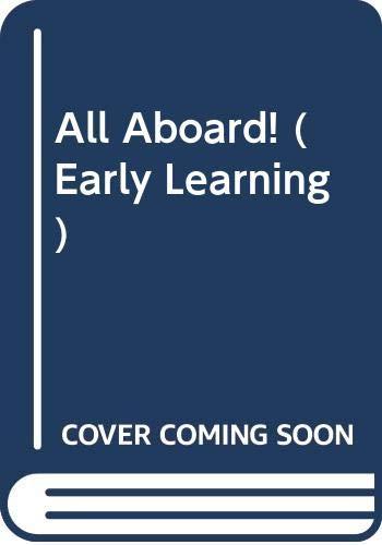 9780307611178: All Aboard! (Early Learning)