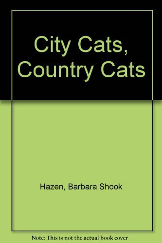 9780307611512: City Cats, Country Cats