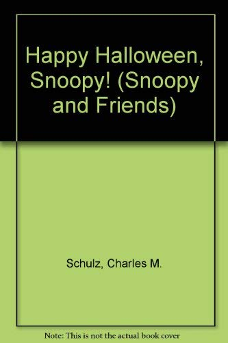 9780307611741: Happy Halloween, Snoopy! (Snoopy and Friends)