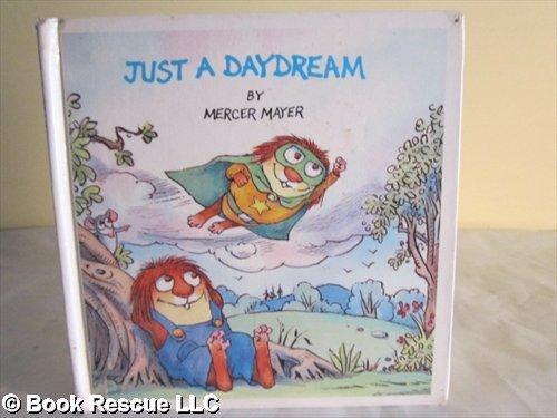9780307611932: Just a Daydream (Little Critter)