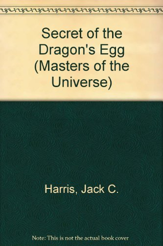 9780307613790: Secret of the Dragon's Egg (Masters of the Universe)