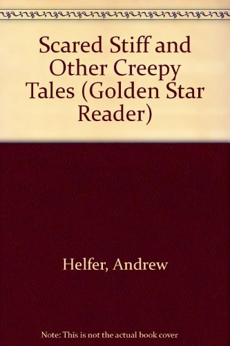 9780307614629: Scared Stiff and Other Creepy Tales (Golden Star Reader)