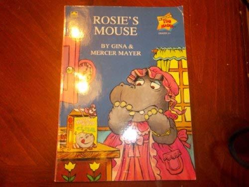 9780307614681: Rosie's Mouse (A Golden Star Reader)