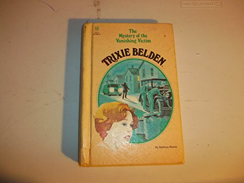 9780307615541: Trixie Belden and the Mystery of the Vanishing Victim