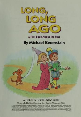 9780307615718: Long Long Ago: A First Book About the Past