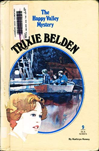 9780307615770: Trixie Belden and the Happy Valley Mystery (Trixie Belden #9)