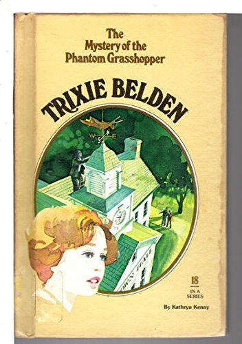 9780307615893: The Mystery of the Phantom Grasshopper (Trixie Belden)