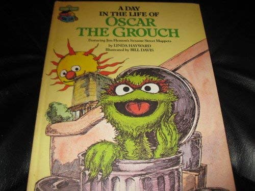 9780307616111: A Day in Life of Oscar the Grouch