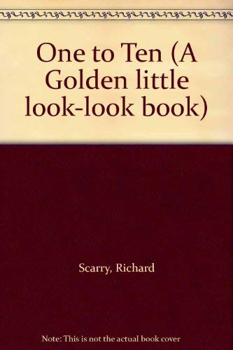 9780307616159: One to Ten (A Golden little look-look book)