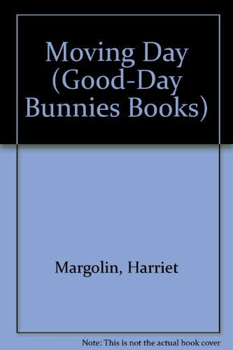9780307616456: Moving Day (Good-Day Bunnies Books)