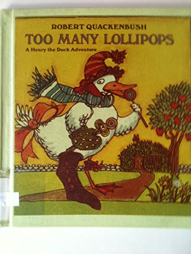 9780307616500: Too Many Lollipops (Henry the Duck Books)