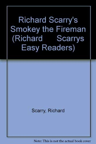 9780307616517: Richard Scarry's Smokey the Fireman (Richard Scarrys Easy Readers)