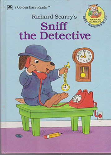 Richard Scarry's Sniff the Detective (Richard Scarry's: Scarry, Richard