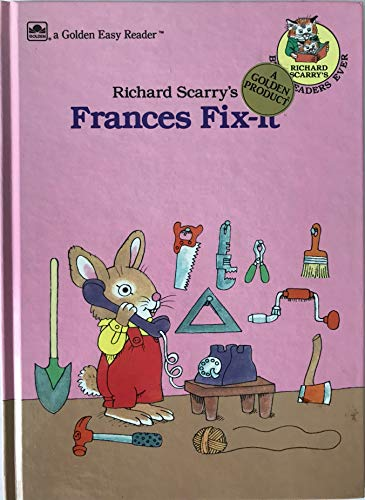 9780307616555: Richard Scarry's Frances Fix-It (Golden Easy Reader)