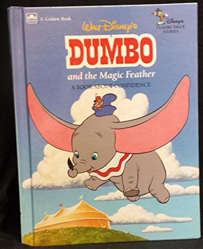 9780307616739: Walt Disney's Dumbo and the Magic Feather: A Book About Confidence