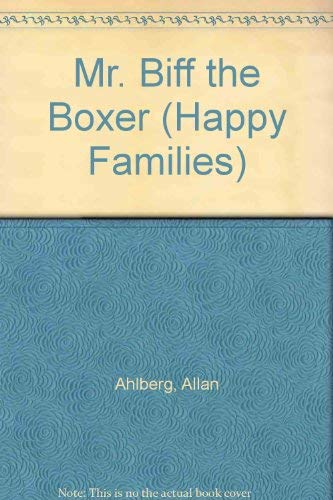 9780307617019: Mr. Biff the Boxer (Happy Families)