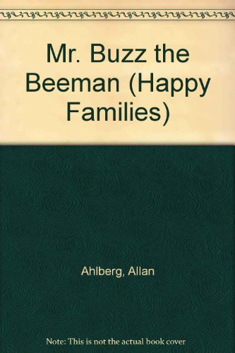 9780307617033: Mr. Buzz the Beeman (Happy Families)