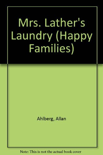 Mrs. Lather's Laundry (Happy Families) (030761705X) by Allan Ahlberg