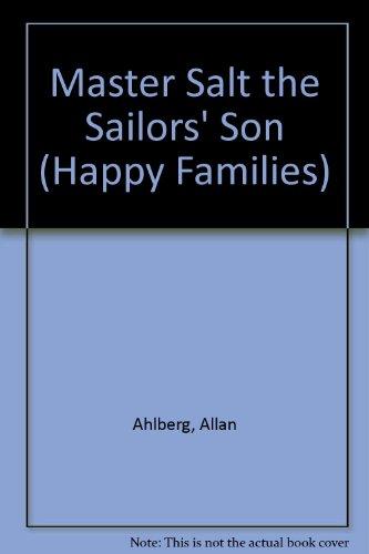 9780307617088: Master Salt the Sailor's Son (Happy Families)