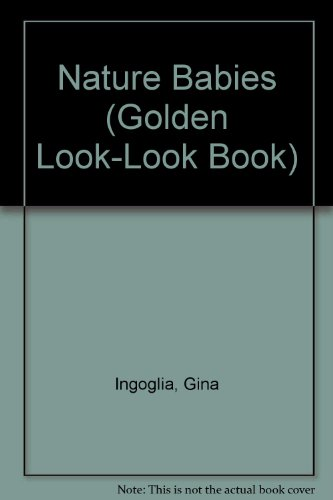 9780307617163: Nature Babies (Golden Look-Look Book)